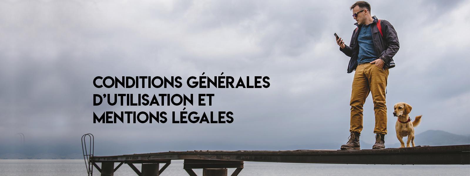 Conditions générales d'utilisation et mentions légales 1